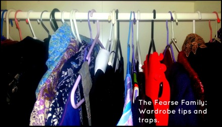 The Fearse Family: Wardrobe tips and traps.